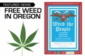 FEATURED NEWS: FREE WEED IN OREGON