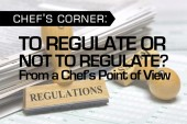 To Regulate or Not to Regulate: From a Chef's Point of View