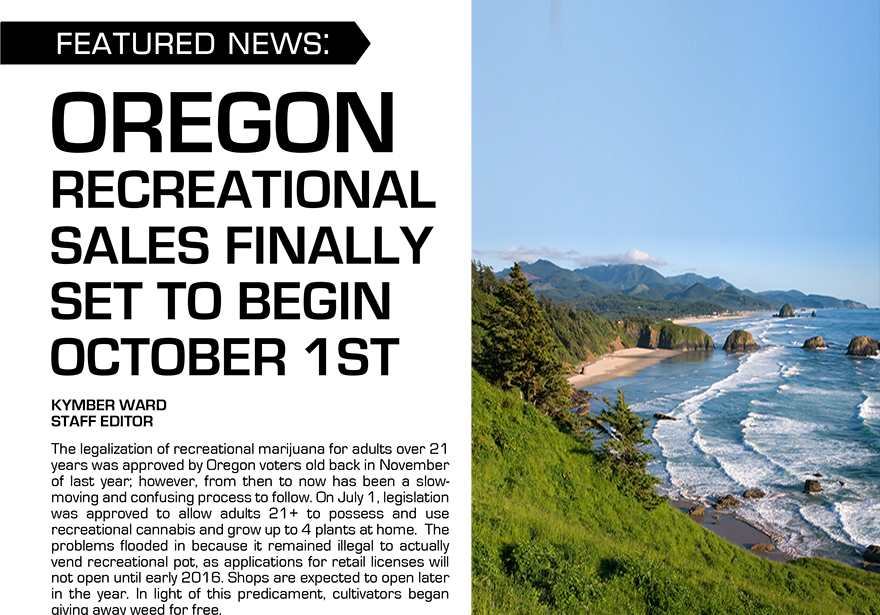 OREGON RECREATIONAL SALES FINALLY SET TO BEGIN OCTOBER 1ST