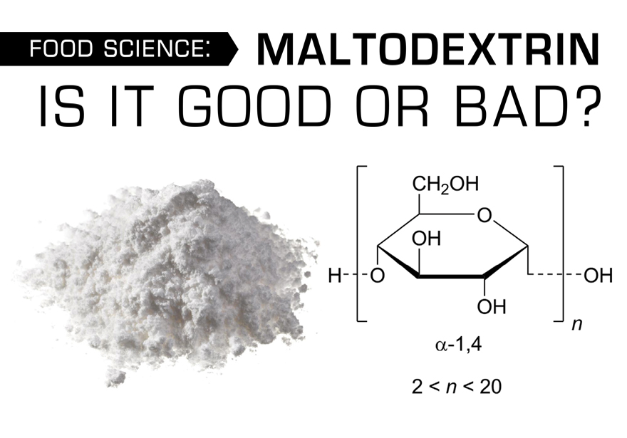 Maltodextrin Is It Good or Bad