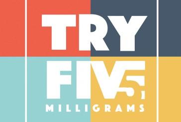 TRY 5  MILLIGRAMS