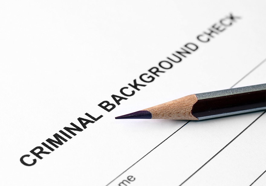BACKGROUND CHECKS: DO YOU KNOW WHO YOU ARE HIRING?