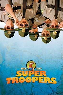 Top 10 Stoner Movies of All Time - Number 6 - Super Troopers