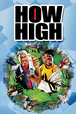 Top 10 Stoner Movies of All Time - Number 10 - How High