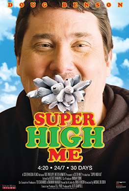 Top 10 Stoner Movies of All Time - Number 9 - Super High Me