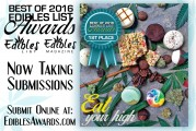 3rd Annual Best Best of Edibles List Awards  Now Taking Submissions