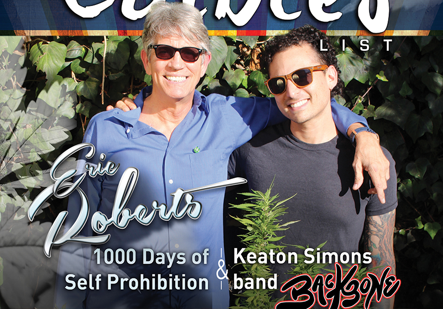 1000 Days of Cannabis Self Prohibition with Eric Roberts - Featured Interview Edibles List Magazine