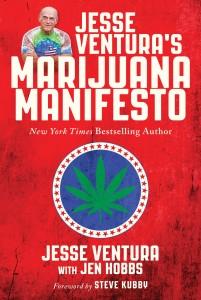Jesse-Venturas-Marijuana-Manifesto