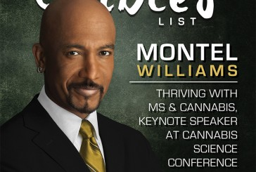 Montel Williams: Cannabis Activist,  Patient & Edible Creator  From Daytime Television to Full Time Activism, Montel's 17 Year Journey of Self-Healing with Cannabis