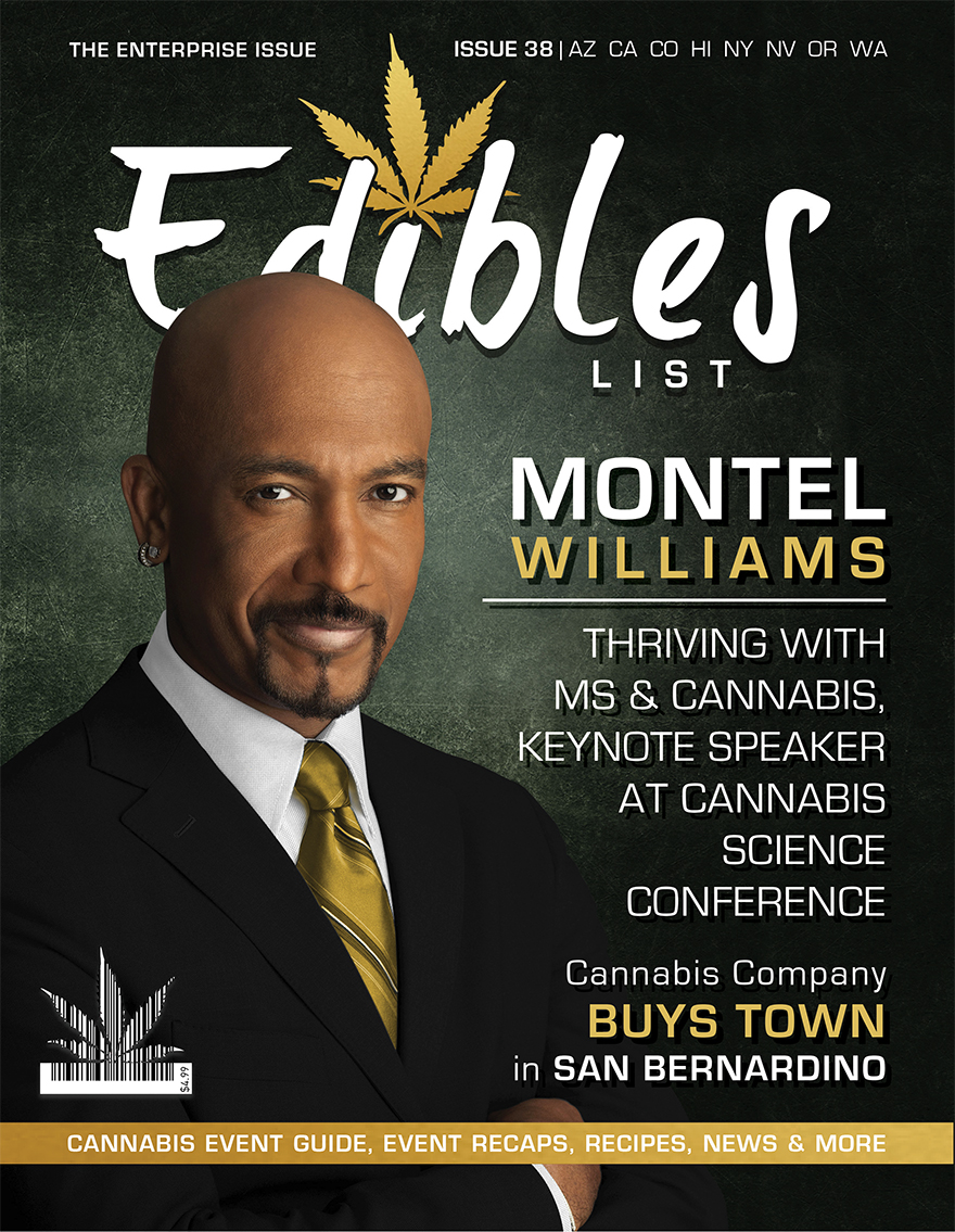 Edibles List Magazine Issue 38 Montel Williams Feature