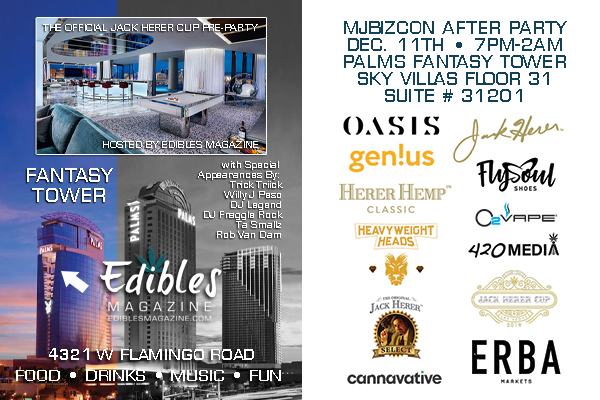 EDIBLES AND JACK MJ BIZ AFTER PARTY SOCIAL 2019