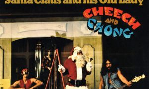 Cheech and Chong's Santa Claus and His Old Lady