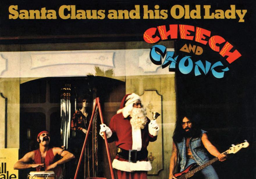Cheech and Chong's Santa Claus and His Old Lady