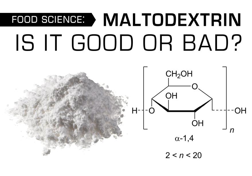 Maltodextrin Is It Good or Bad